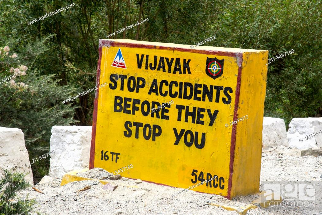 Stock Photo: funny messages on roadsigns in Ldakh, nothern India.
