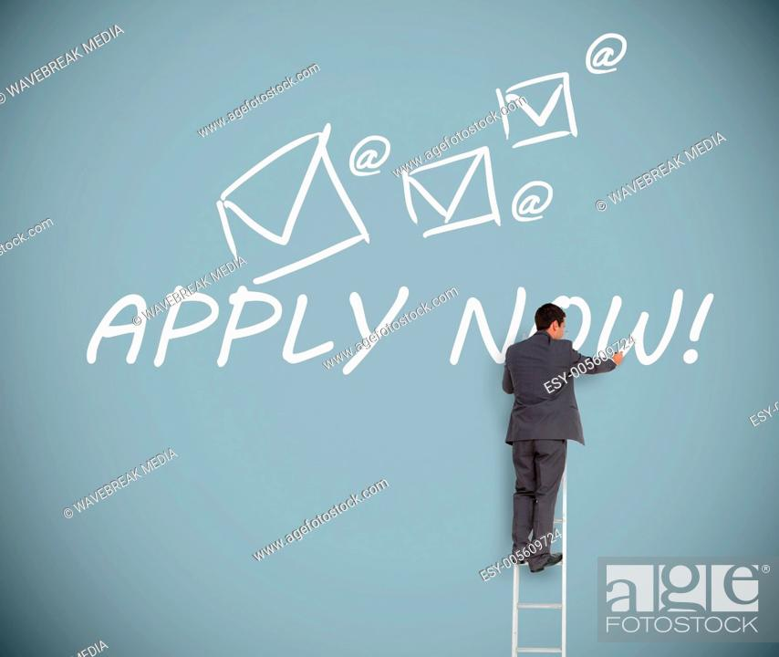 Stock Photo: Businessman on ladder writing apply now message.