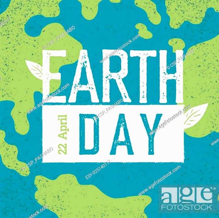 Stock Vector: Grunge Earth Day Logo. Earth day, 22 April. Earth day celebration design template with Earth background. Planet Earth closeup view.