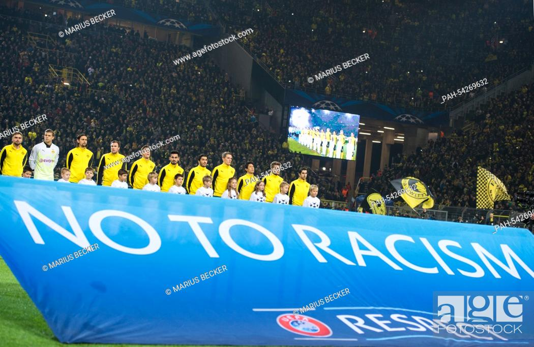 Borussia Dortmund S Players Stand Behind A Banner Which Reads No To Racism During The Champions Stock Photo Picture And Rights Managed Image Pic Pah 54269632 Agefotostock