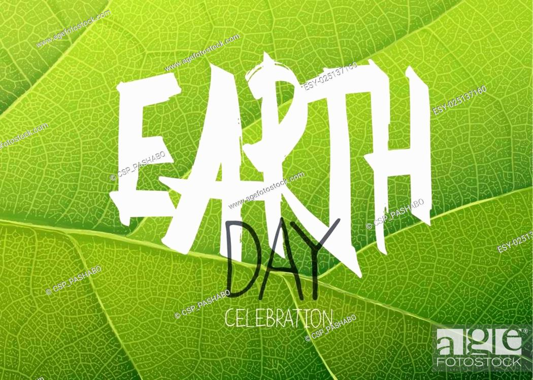 Stock Vector: Happy Earth Day Poster. Green leaf texture background.
