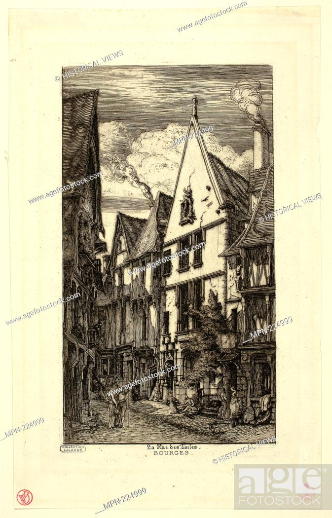 Stock Photo: Rue des toiles, Bourges - Charles Meryon French, 1821-1868 - Artist: Charles Meryon, Origin: France, Date: 1841-1868, Medium: Etching on paper.