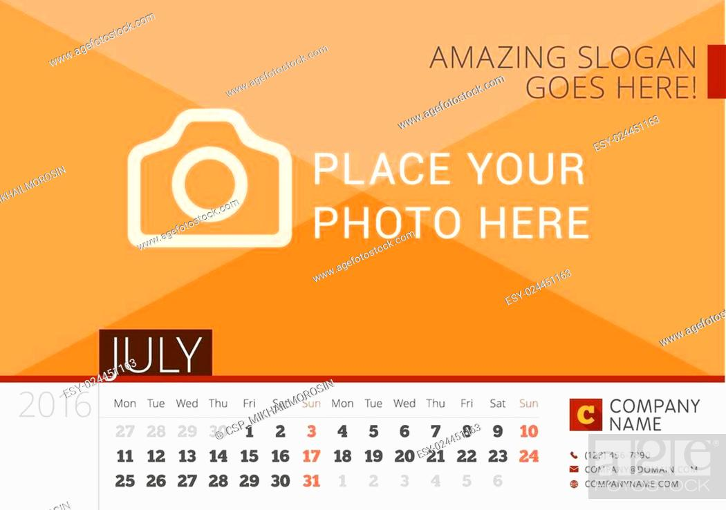 Stock Vector: Desk Calendar 2016 Year. Vector Design Print Template with Place for Photo. July. Week Starts Monday.