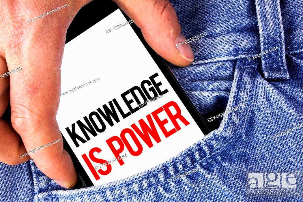 Stock Photo: Conceptual hand writing showing Knowledge Is Power. Business photo showcasing learning will give you advantage over others written Mobile phone holding by man.