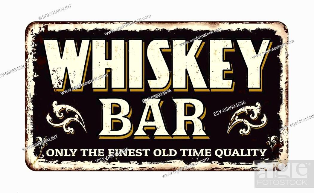 Stock Vector: Whiskey bar vintage rusty metal sign on a white background, vector illustration.