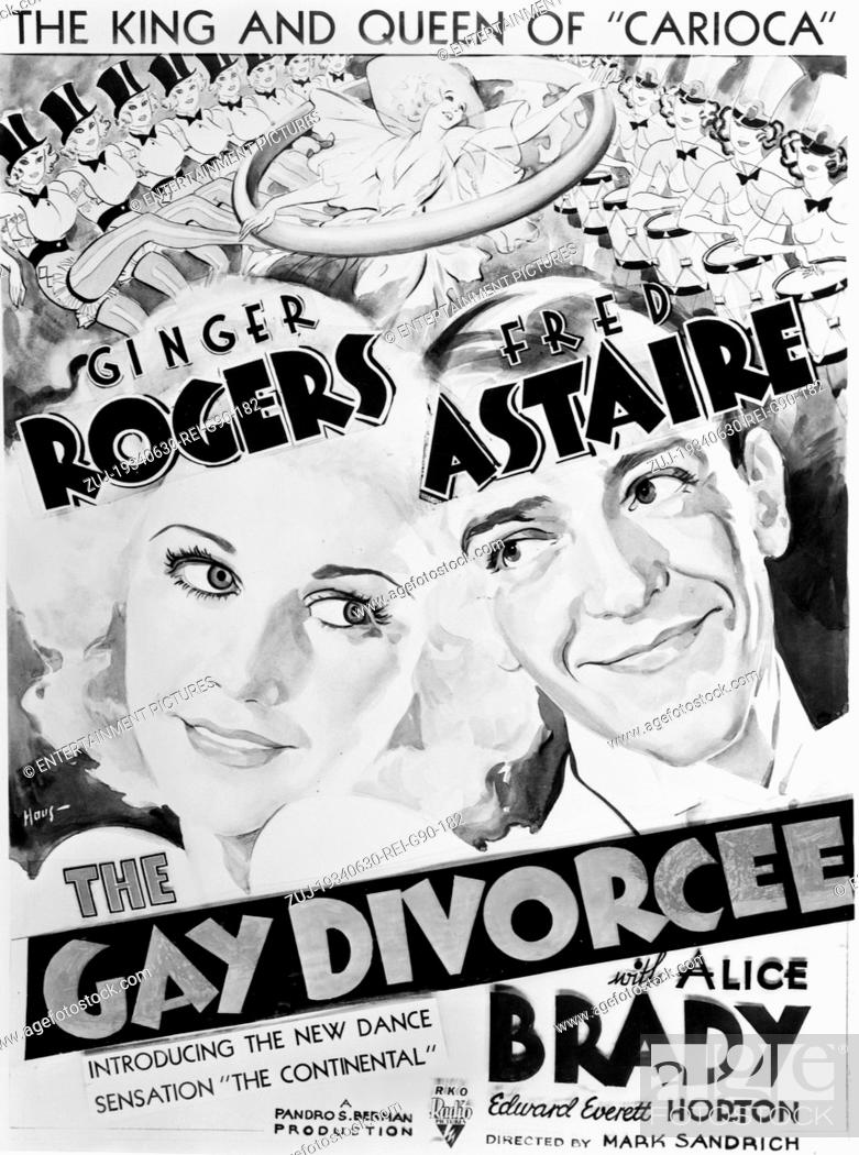 Released Oct 12 1934 Original Film Title The Gay Divorcee Pictured Fred Astaire Stock Photo Picture And Rights Managed Image Pic Zuj 19340630 Rei G90 182 Agefotostock