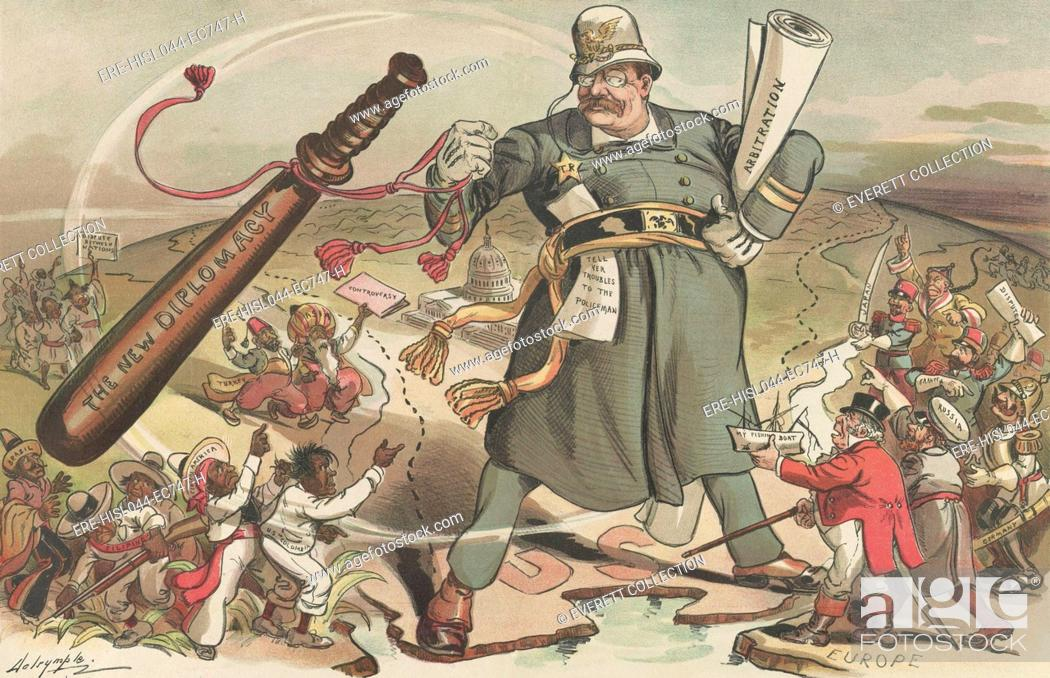 Stock Photo: THE WORLDS CONSTABLE, PUCK Magazine cartoon of Jan. 14, 1905. President Theodore Roosevelt is a constable standing between Europe, Latin America, Asia.