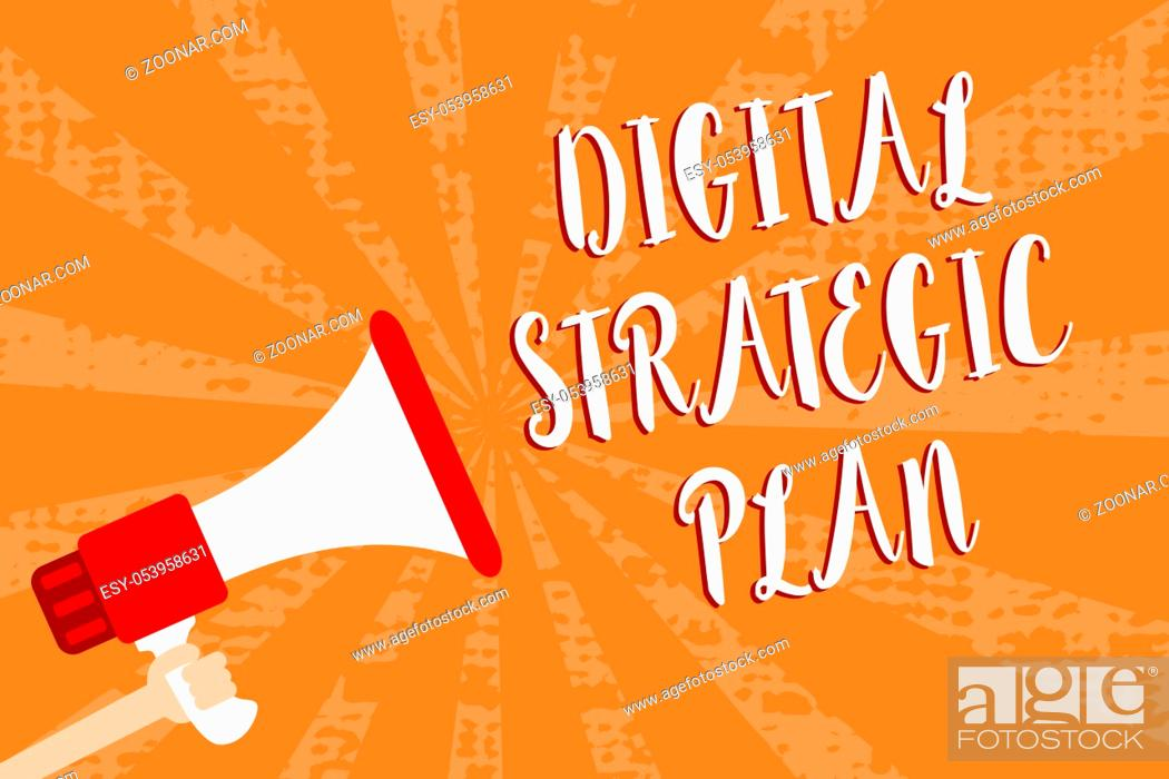 Stock Photo: Conceptual hand writing showing Digital Strategic Plan. Business photo showcasing creat schedule for marketing product or brand Script message warning signals.