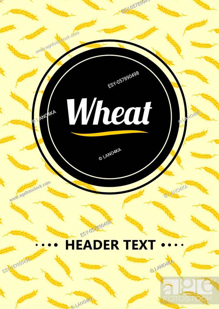 Stock Vector: Design headline Gold Wheat Ears, black circle on light background. For Natural Product Company. Organic wheat, bread agriculture.