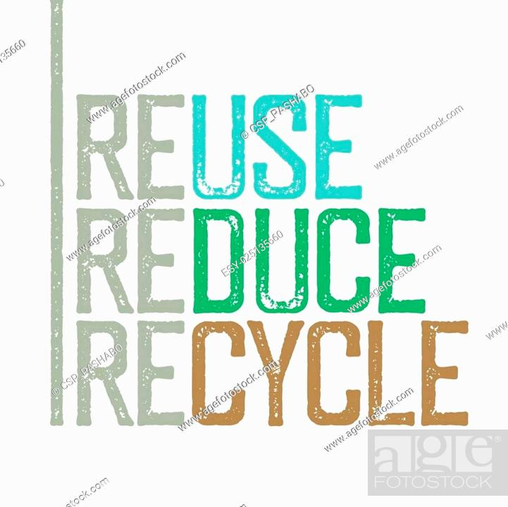 Stock Vector: Reuse, reduce, recycle. Stamp grunge letters.