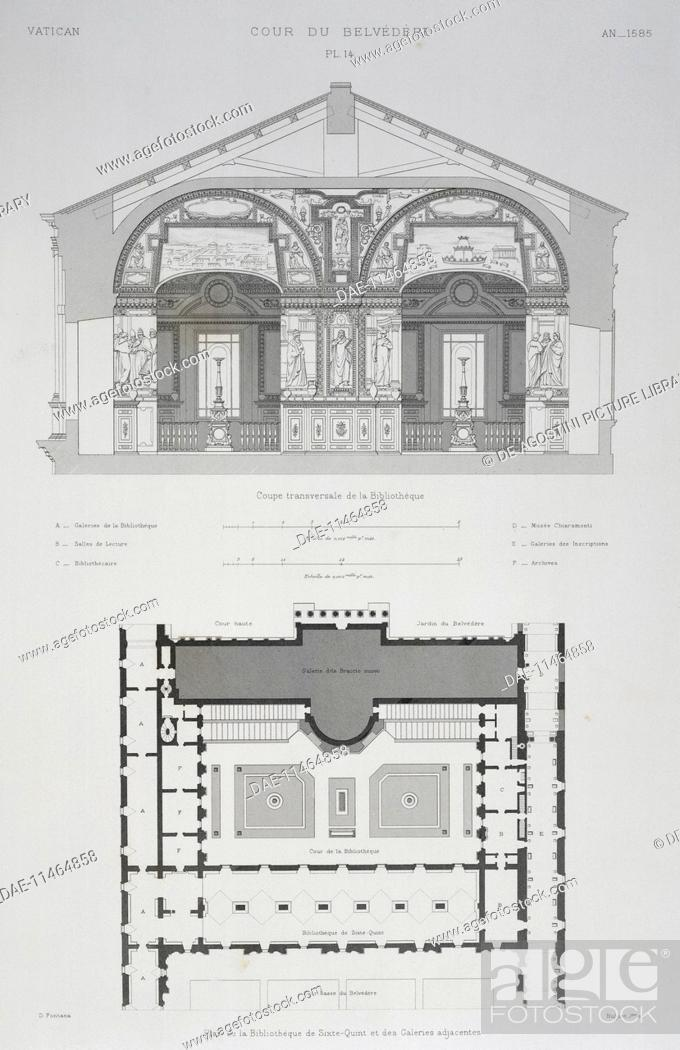 Belvedere Court In The Vatican Cross Section Of The Library And Floor Plan Of The Library Of Sixtus Stock Photo Picture And Rights Managed Image Pic Dae 11464858 Agefotostock