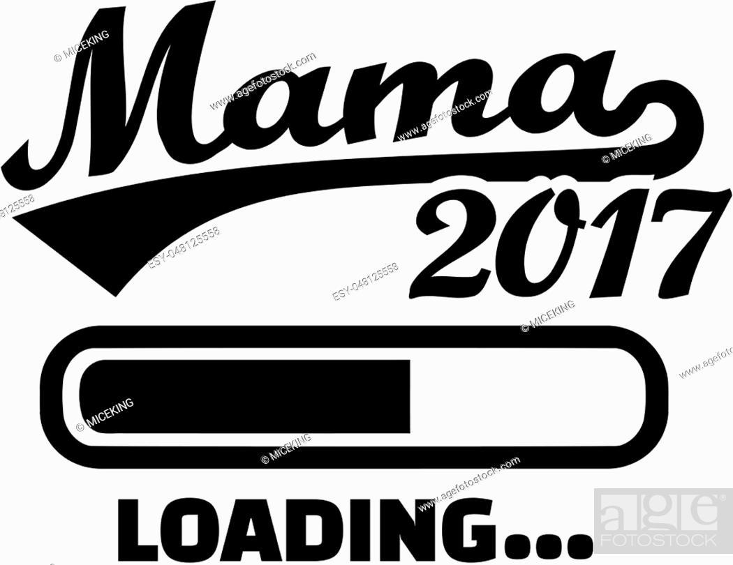 Stock Vector: Mom 2017 - Loading bar german.