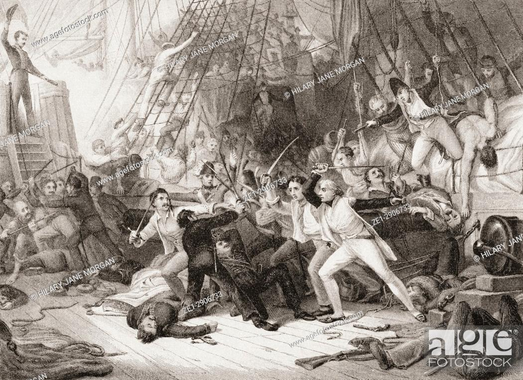 Stock Photo: Nelson boarding the San Josef at the Battle of Cape St Vincent, Portugal February 1797. Horatio Nelson, Lord Nelson, Viscount Nelson, 1st Duke of Bronté.