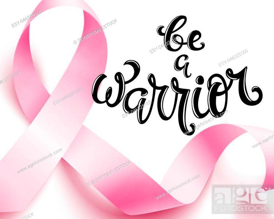 Stock Vector: Realistic pink ribbon, breast cancer awareness symbol, be a warrior, vector illustration.