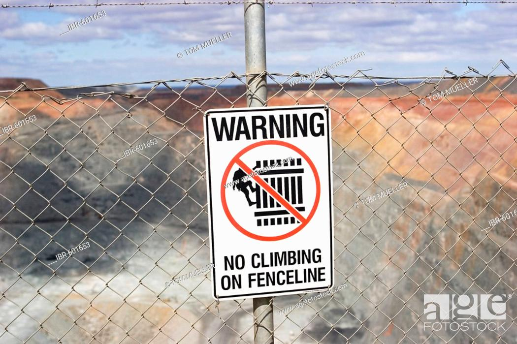 Sign (Warning, no climbing on fenceline), Super Pit (gold mine
