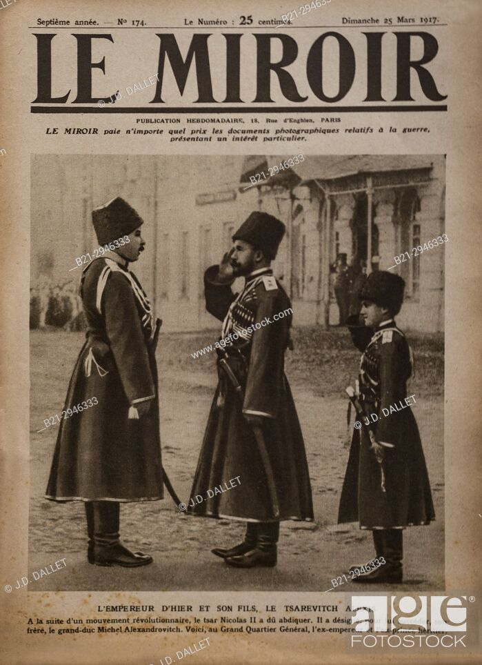 """Stock Photo: France, Cover of """"""""Le Miroir"""""""" magazine of 25th. of march 1917. ..In Russia, the former Tsar Nicolas II with the Tsarevitch Alexis."""