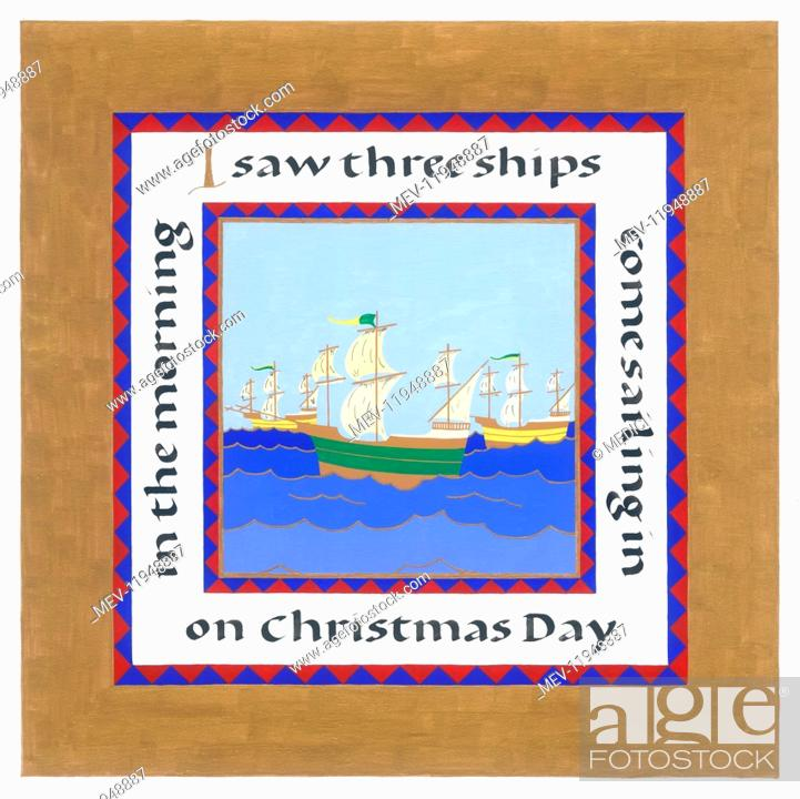 I Saw Three Ships Come Sailing In On Christmas Day In The Morning