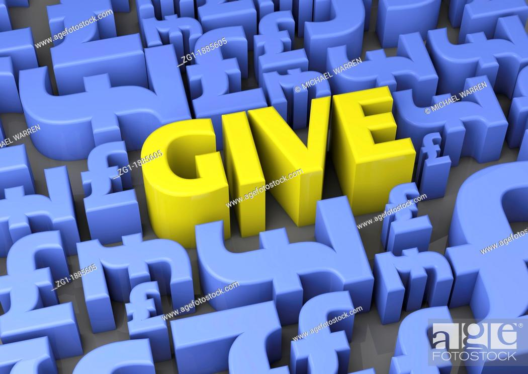 3d Render Of The Word Give Surrounded By British Pound Symbols