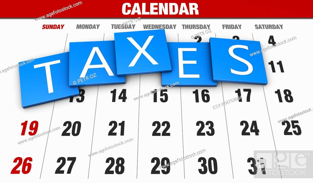 Stock Photo: Income tax as a concept in the background calendar.