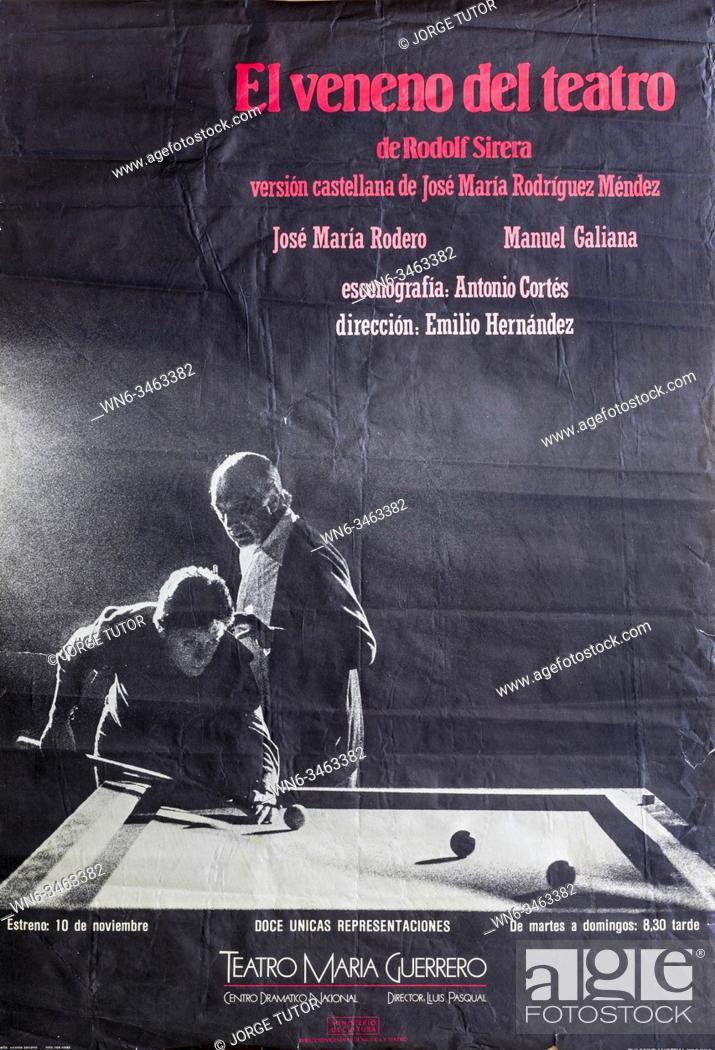 Imagen: El Veneno del Teatro, Jose Maria Rodero and Manuel Galiana, Theatre performance poster, Teatro Maria Guerrero, Madri.