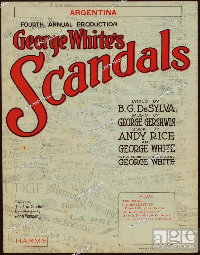 Stock Photo: Argentina Additional title: George White's scandals, 1922. Argentina. Vocal score. Gershwin, George (1898-1937) (Composer) De Sylva, B. G.