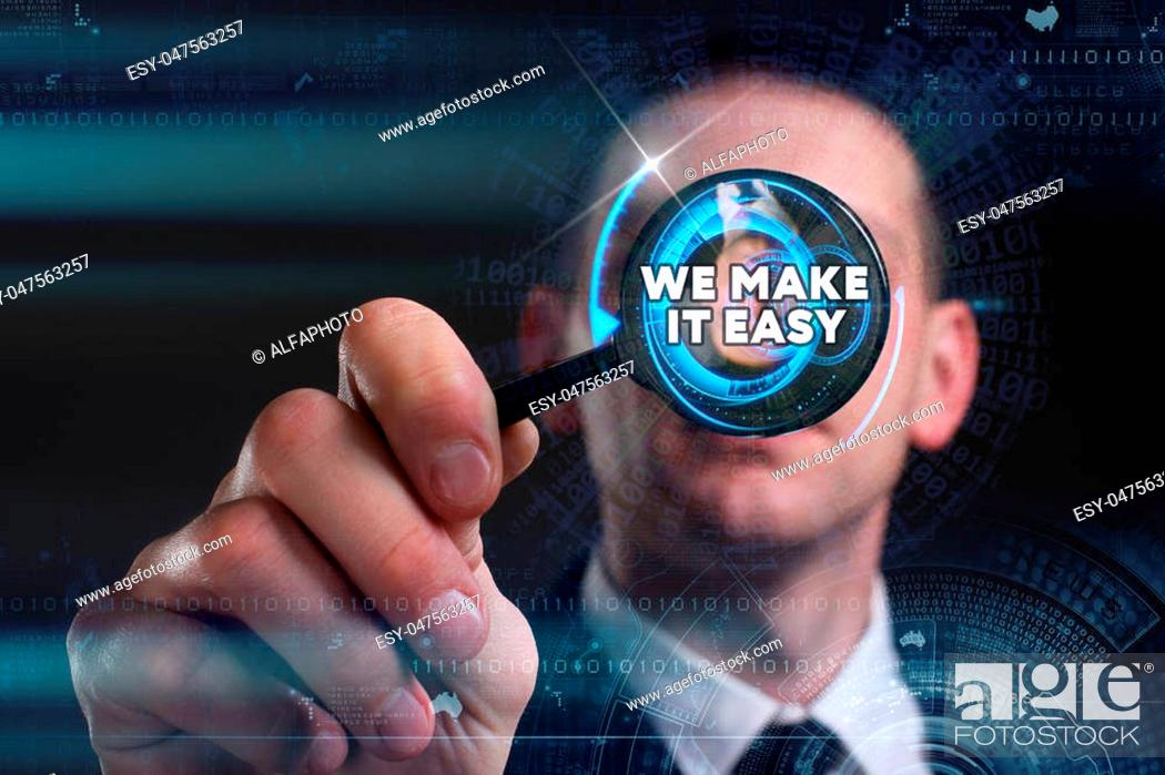 Stock Photo: Business, Technology, Internet and network concept. Young businessman working on a virtual screen of the future and sees the inscription: we make it easy.
