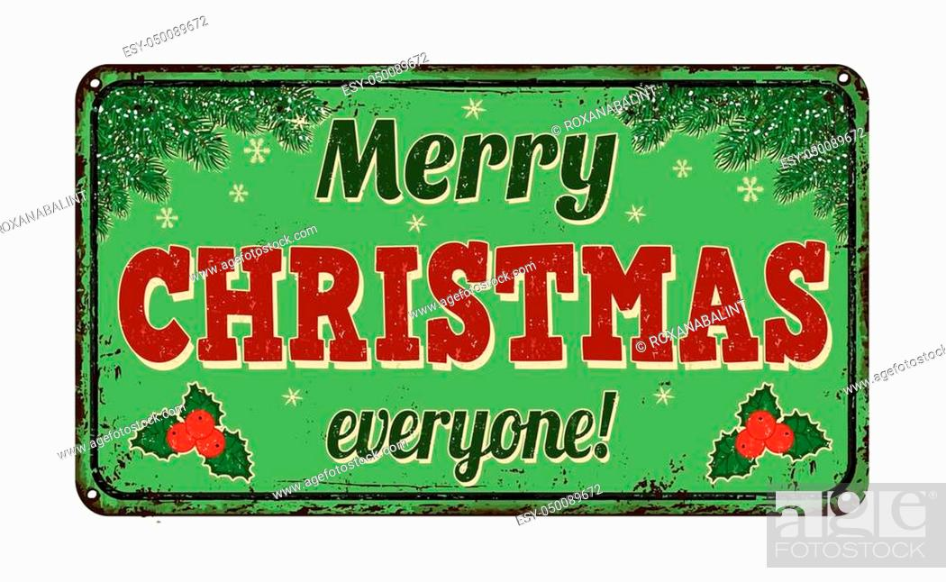 Stock Vector: Merry Christmas everyone, vintage rusty metal sign on a white background, vector illustration.
