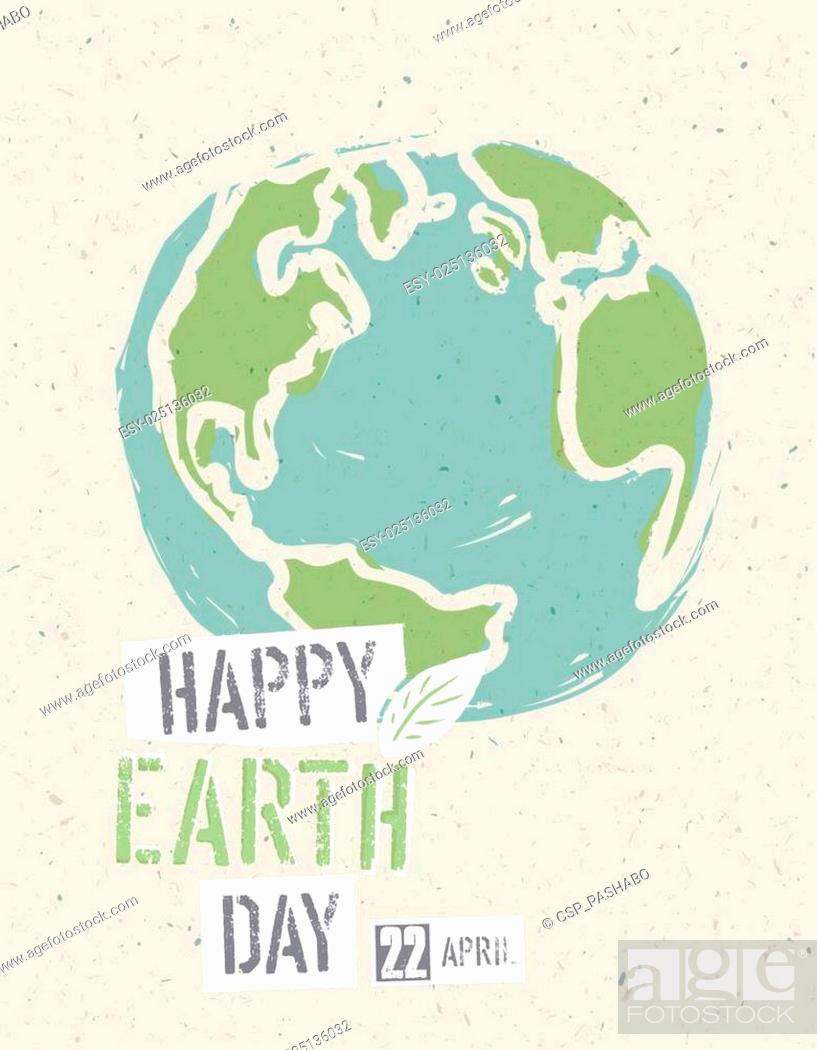 Stock Vector: Happy Earth Day Poster. Earth on the recycled paper texture. 22 April.