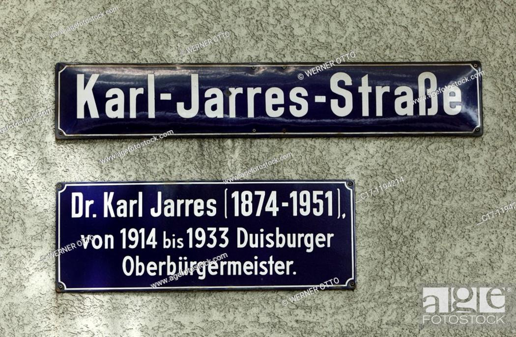 Stock Photo: Germany, Duisburg, Rhine, Lower Rhine, Ruhr area, North Rhine-Westphalia, road sign Karl Jarres Street, Dr  Karl Jarres, Lord Mayor of Duisburg from 1914 to.