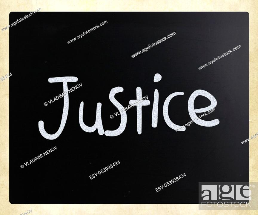 """Stock Photo: """"""""""""""""""""Justice"""""""" handwritten with white chalk on a blackboard."""