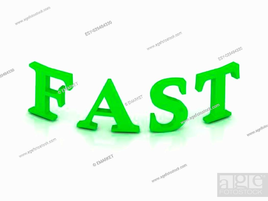 Stock Photo: FAST sign with green letters on isolated white background.