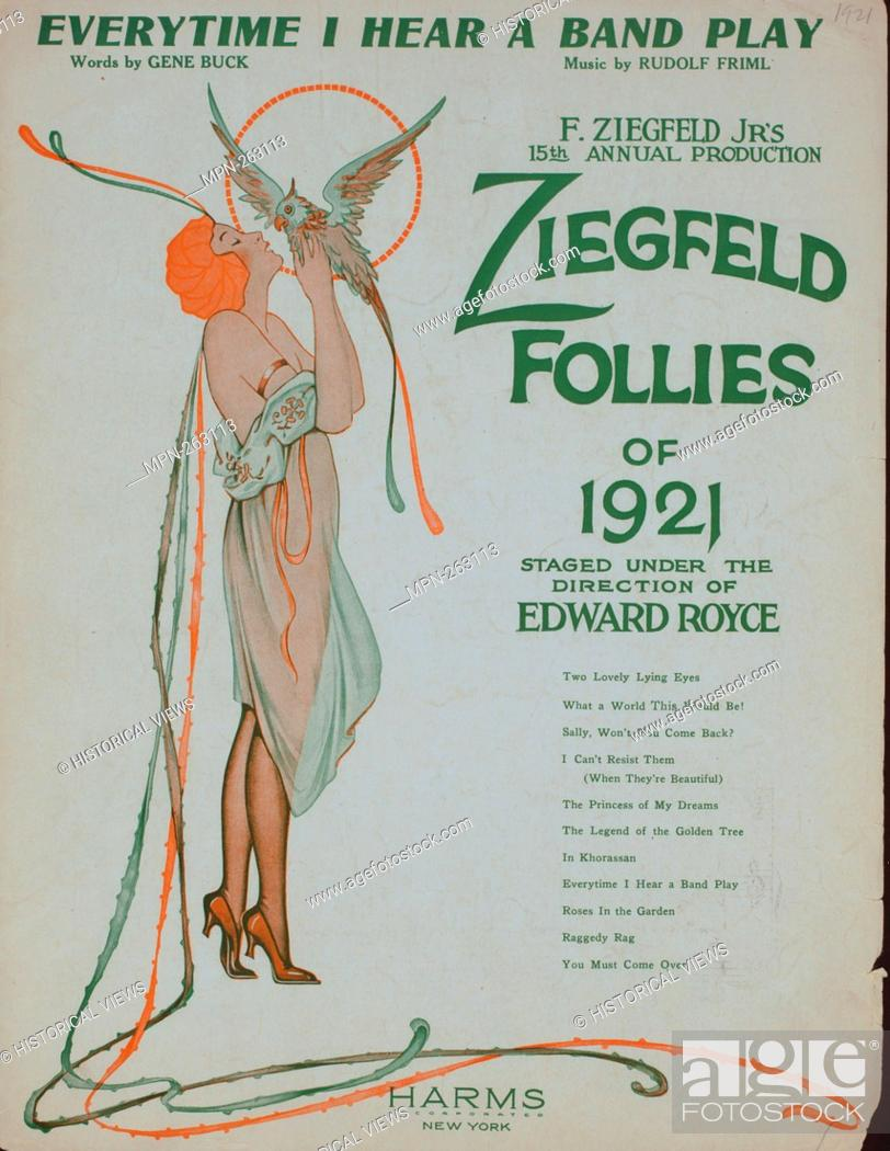 Stock Photo: Every time I hear a band play Additional title: Ziegfeld follies of 1921. Additional title: Ziegfeld follies. Every time I hear a band play.