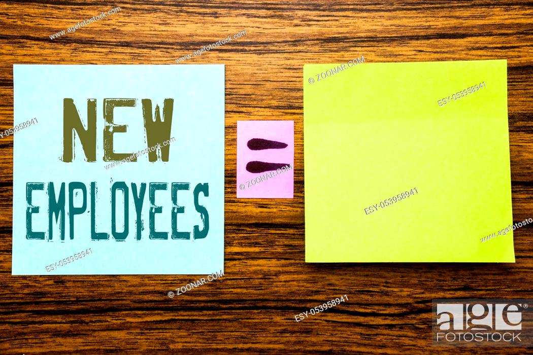 Stock Photo: Word, writing New Employees. Business concept for Welcome Staf Recruiting written on sticky note paper wooden background.