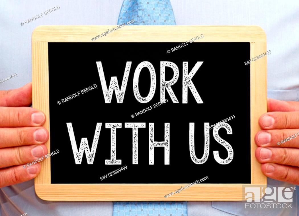 Stock Photo: Work with us.
