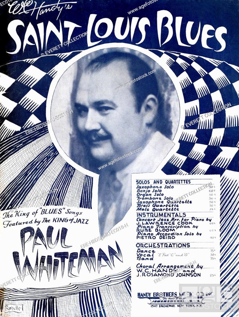 The Saint Louis Blues, sheet music by W C  Handy, as