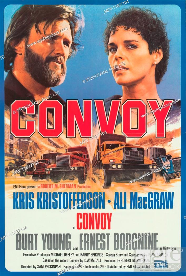 Stock Photo: Convoy (1978) Kris Kristofferson , Ali McGraw, Film poster.