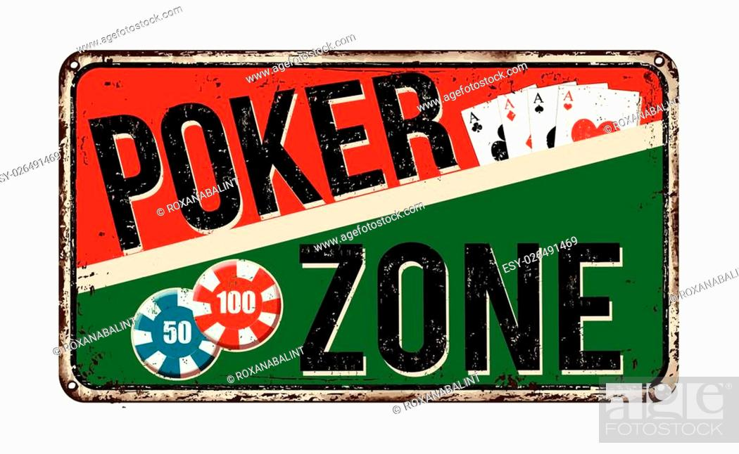 Stock Vector: Poker zone vintage rusty metal sign on a white background, vector illustration.