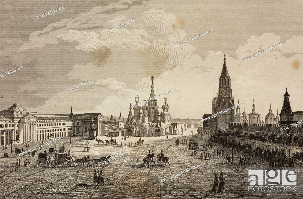 Stock Photo: Red Square, Moscow, Russia, engraving by Lemaitre, Cadolle and Traversier, from Russie by Jean Marie Chopin (1796-1870), La Fin de la Russie d'Europe.