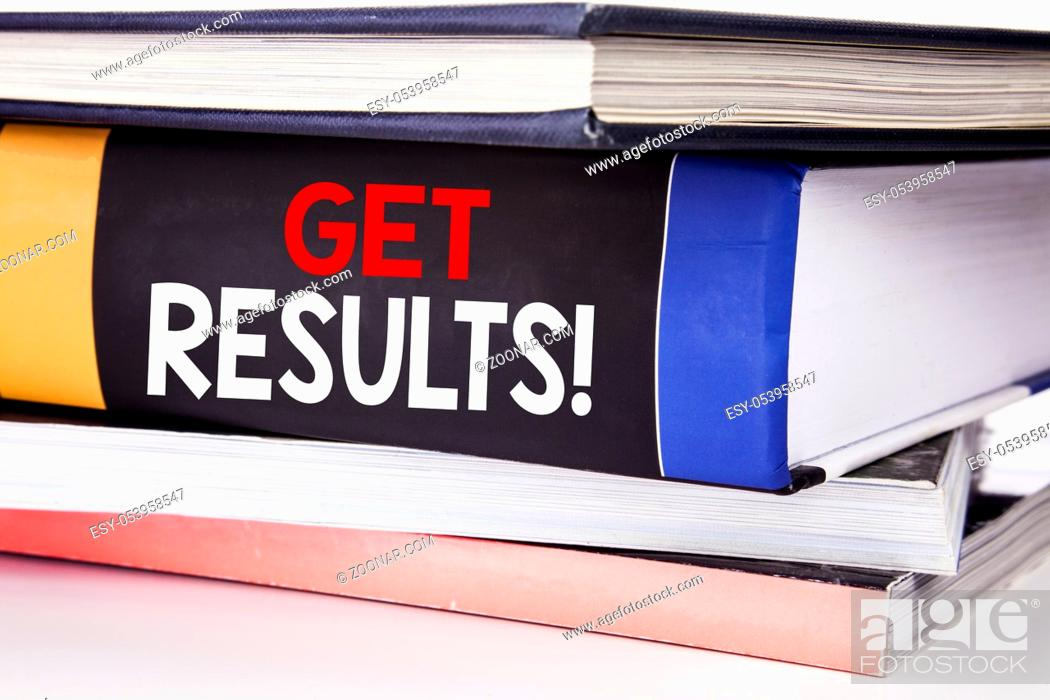 Stock Photo: Hand writing text caption inspiration showing Get Results. Business concept for Achieve Result written on the book the white background.