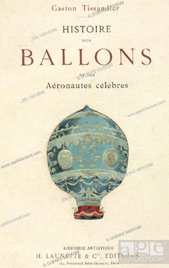 Stock Photo: Embossed illustration of a balloon from 'Histoire des ballons et des aeronautes celebres: 1783-1800' (History of balloons and famous aeronauts).