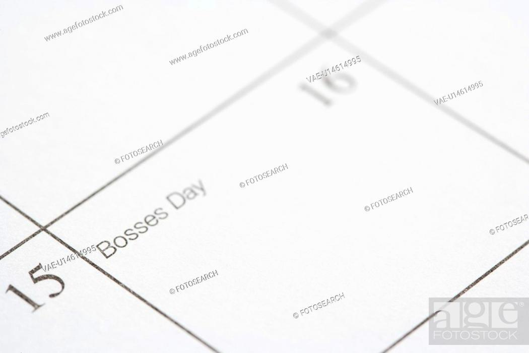Stock Photo: Close up of calendar displaying Bosses Day.