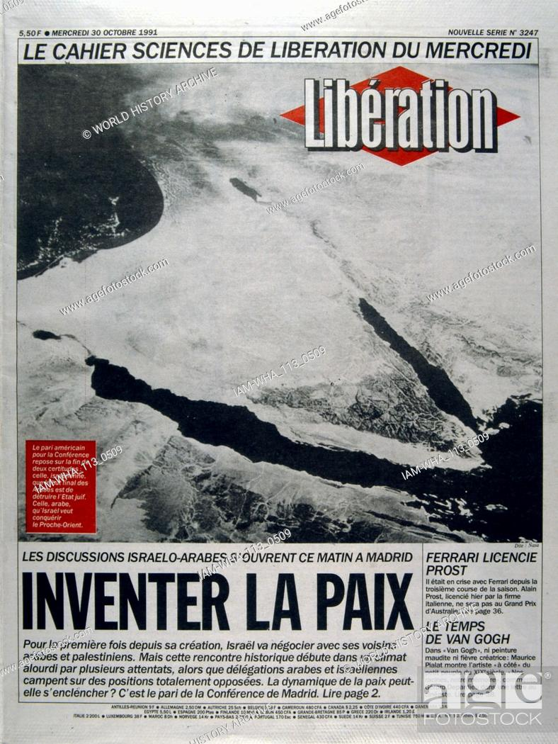 Stock Photo: French publication 'liberation' reporting on the Madrid Conference; a peace conference, held from 30 October to 1 November 1991 in Madrid.