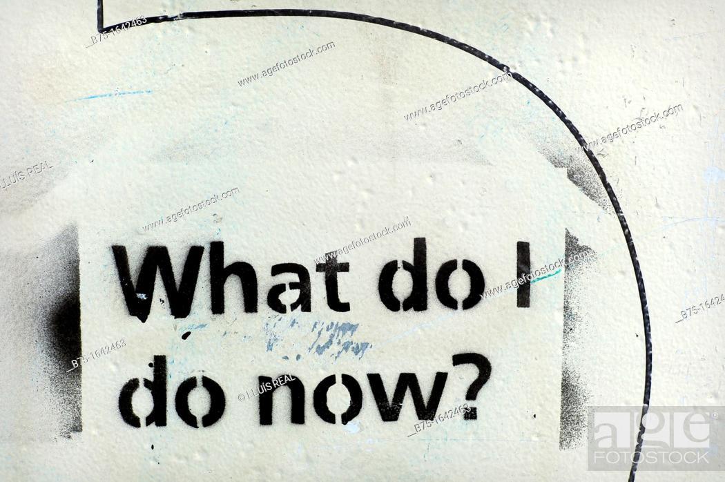 Stock Photo: graffiti. What do I do now.
