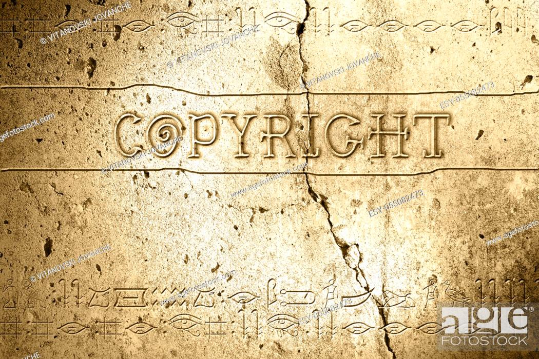 Stock Photo: word copyright on wall with egyptian alphabet made in 2d software.