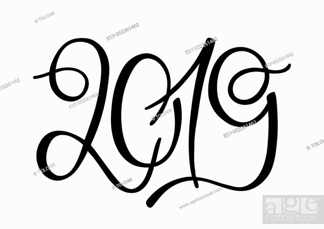Stock Vector: Isolated hand drawn lettering 2019. Holiday lettering for design template greeting card, vector illustration.