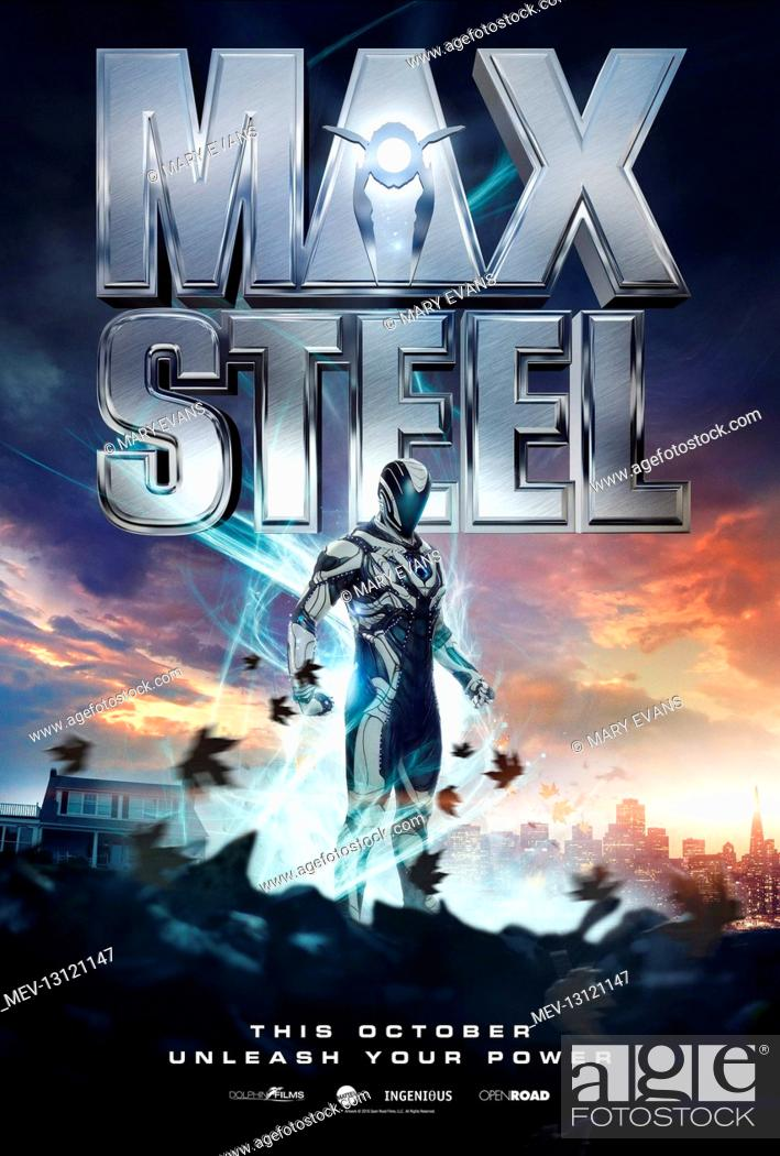 Movie Poster Film Max Steel 2015 Director Stewart Hendler 18 August 2015 Stock Photo Picture And Rights Managed Image Pic Mev 13121147 Agefotostock