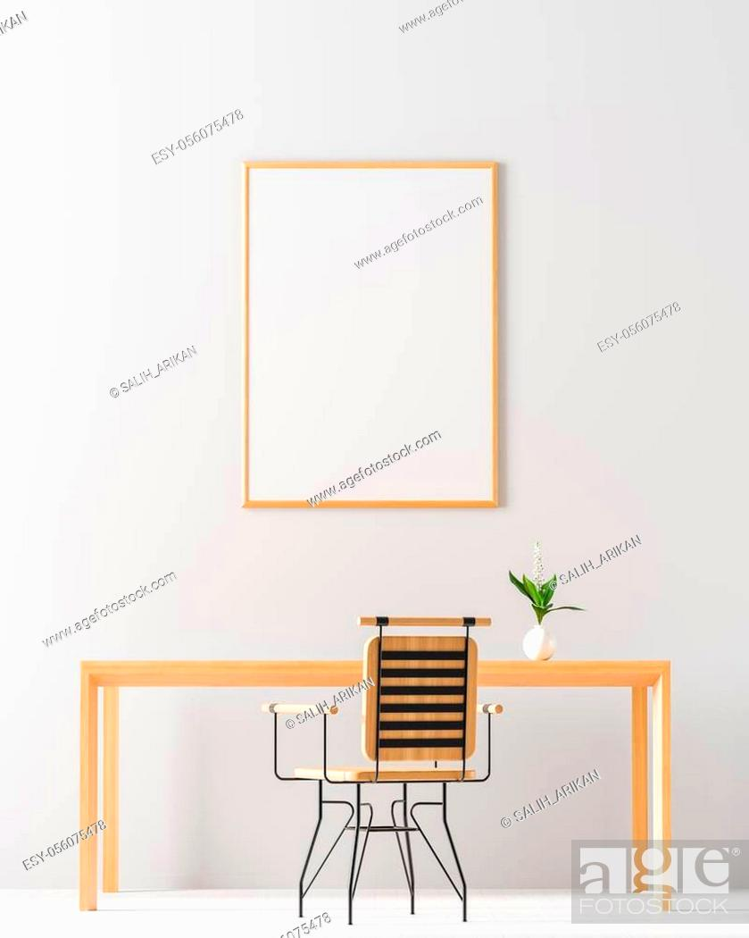 Stock Photo: Mock up poster frame in minimalist workspace. Minimalist room design with wooden table and chair. 3D illustration.