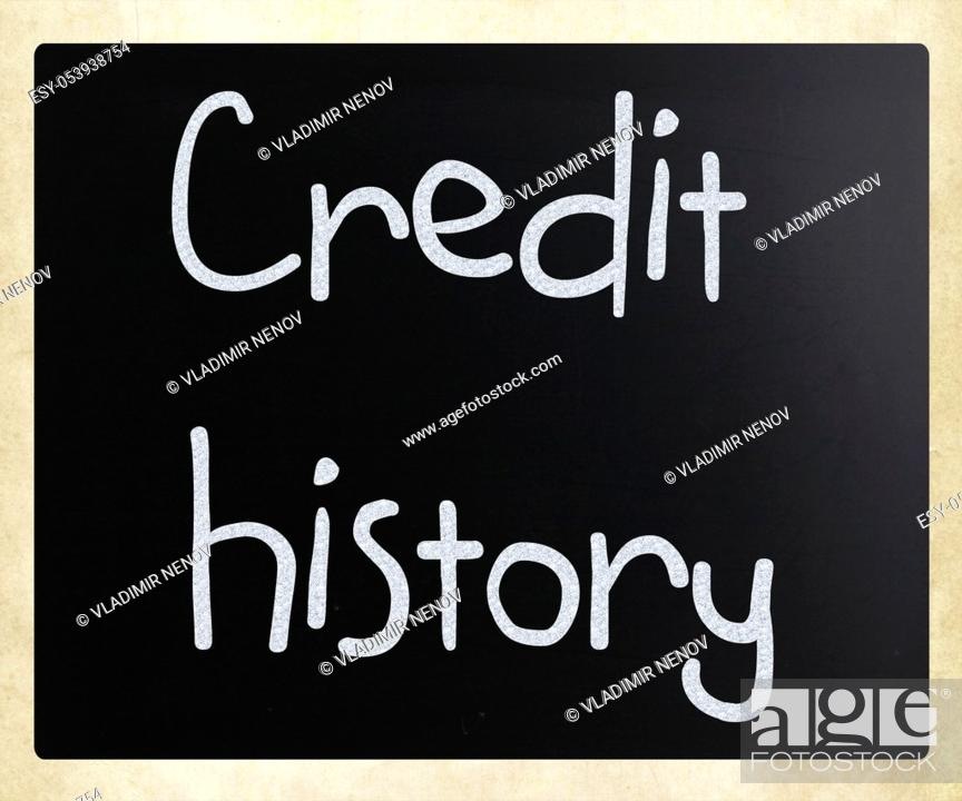 "Stock Photo: """"""""""Credit history"""" handwritten with white chalk on a blackboard."
