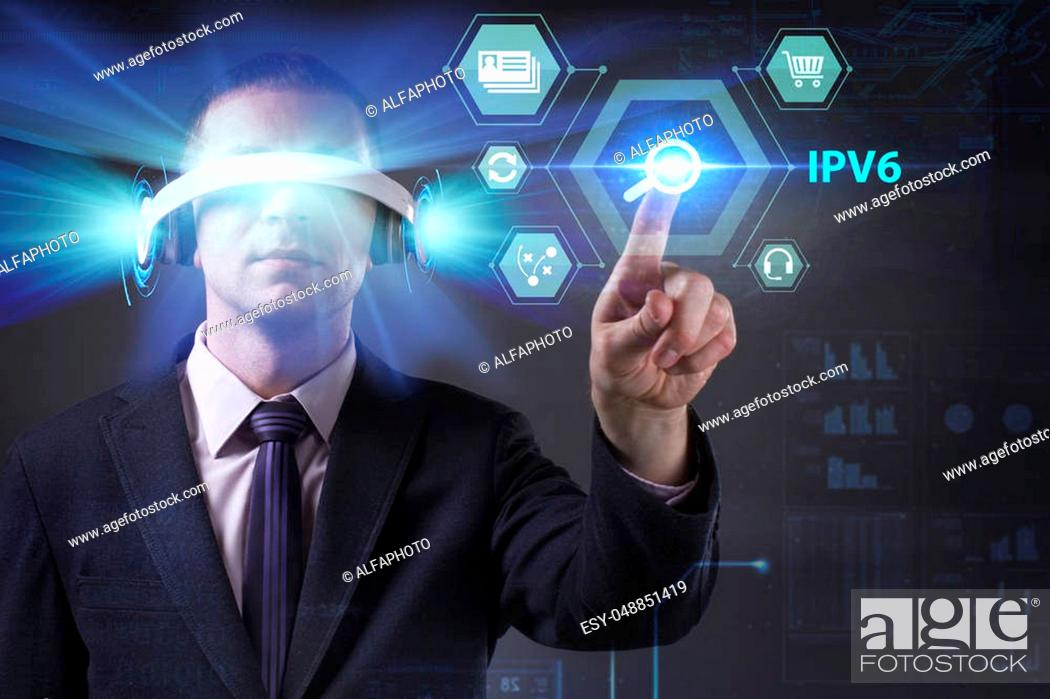 Stock Photo: Business, Technology, Internet and network concept. Young businessman working in virtual reality glasses sees the inscription: IPv6.
