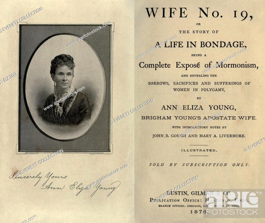 Stock Photo: Tell all book by Brigham Young's 19th wife. Eliza Young's melodramatic narrative revealed the life style and family dynamics within Mormon plural marriages.